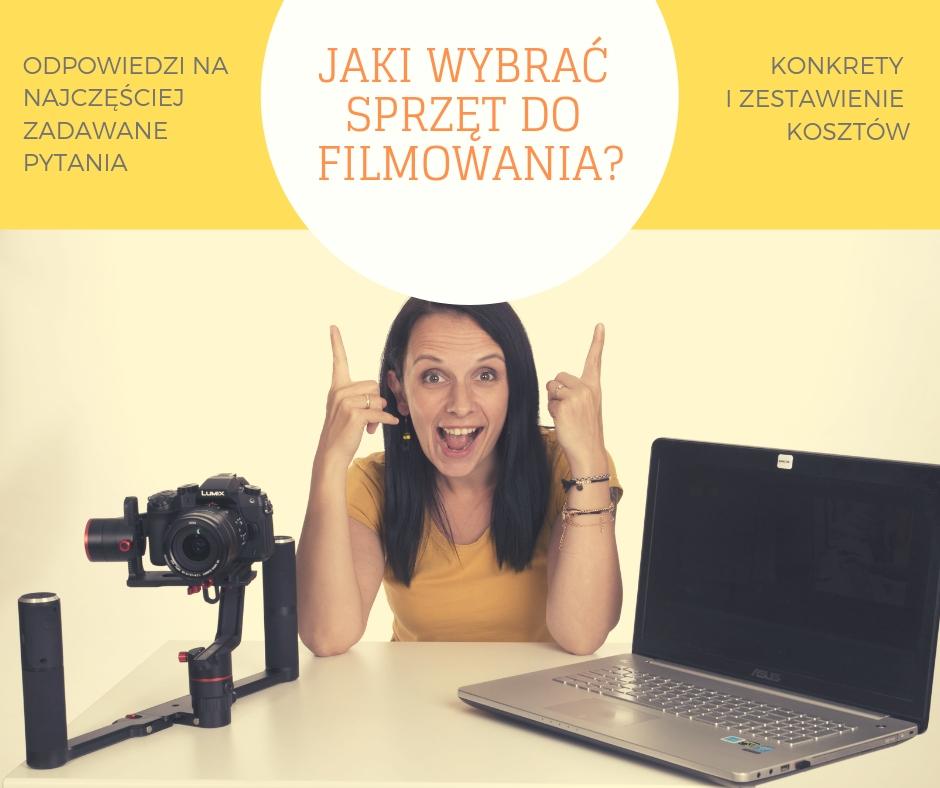 Jaki wybrać sprzęt do filmowania?